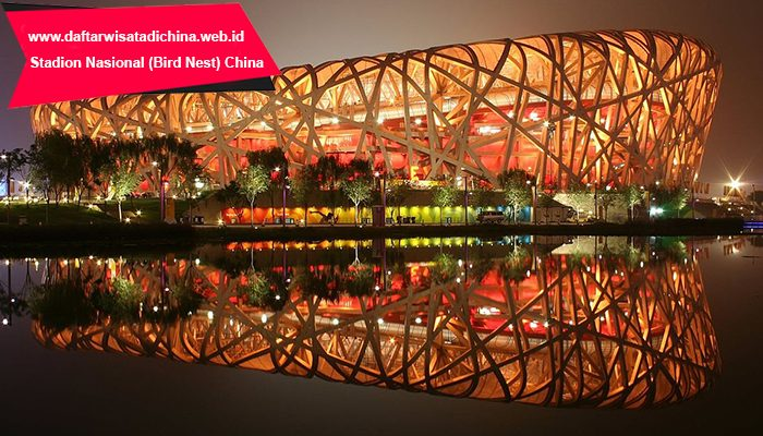 Stadion Nasional (Bird Nest) China